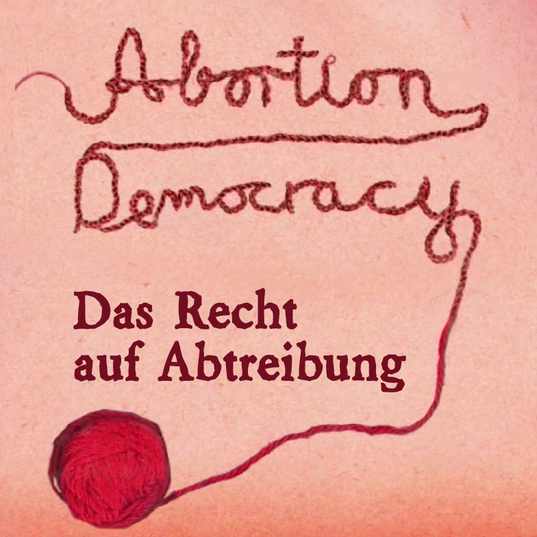 Abortion Democracy by Sarah Diehl